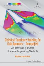 Statistical Turbulence Modelling for Fluid Dynamics — Demystified