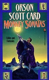 Monkey Sonatas: Fables and Fantasies