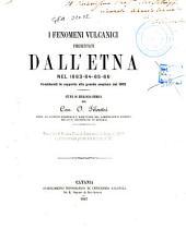 I Fenomeni vulcanici presentati dallÉtna nel 1863-64-65-66, considerati in rapporto alla grande eruzione del 1865