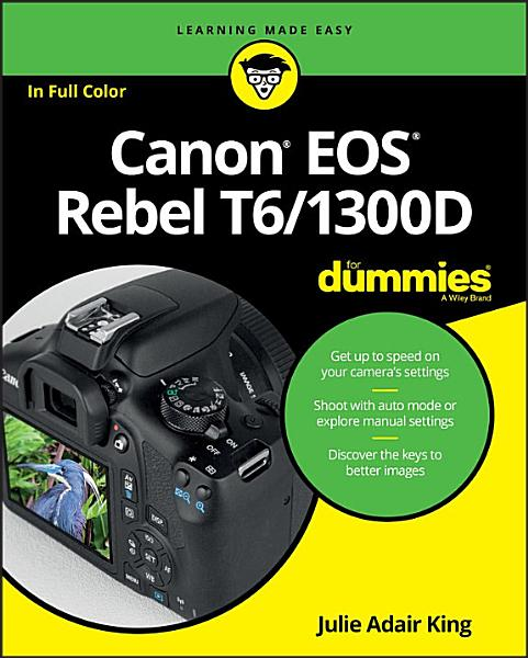 Canon EOS Rebel T6/1300D For Dummies Pdf Book