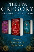 Philippa Gregory 3 Book Tudor Collection 1  The Constant Princess  The Other Boleyn Girl  The Boleyn Inheritance PDF