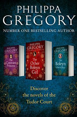 Philippa Gregory 3 Book Tudor Collection 1  The Constant Princess  The Other Boleyn Girl  The Boleyn Inheritance