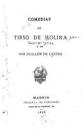 Comedias de Tirso de Molina [pseud.] y de don Guillen de Castro