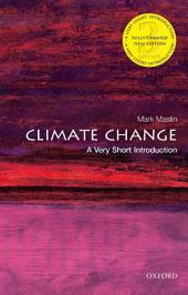 Climate Change: A Very Short Introduction: Edition 3