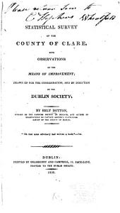 Statistical survey of the County of Clare: with observations on the means of improvement
