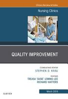 Quality Improvement  An Issue of Nursing Clinics  Ebook PDF
