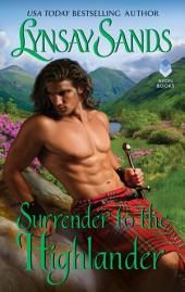 Surrender to the Highlander: Highland Brides