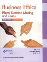 Business Ethics  Ethical Decision Making and Cases  Sixth Edition  PDF