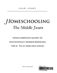 Homeschooling  the Middle Years PDF