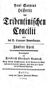 Historie des Tridentinischen Concilii: Band 5