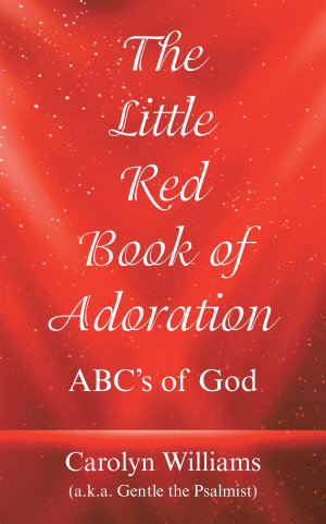 The Little Red Book of Adoration
