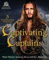 Captivating Captains: 3 Swashbuckling Pirate Romances