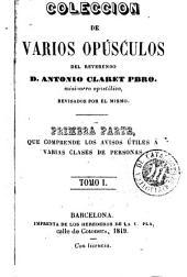 Coleccion de varios opúsculos del reverendo Antonio Claret