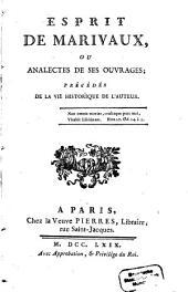 Esprit de Marivaux: ou analectes de ses ouvrages