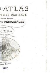 Hand-Atlas über alle Theile der Erde nach dem neuesten Zustande und über das Weltgebäude