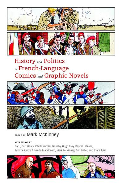 History and Politics in French Language Comics and Graphic Novels