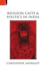 Religion Caste And Politics In India Book PDF