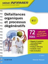 Défaillances organiques et processus dégénératifs: Unité d'enseignement 2.7, Édition 2