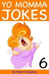 Yo Momma Jokes 6