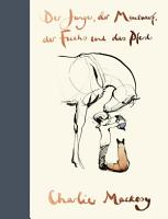 Der Junge  der Maulwurf  der Fuchs und das Pferd PDF