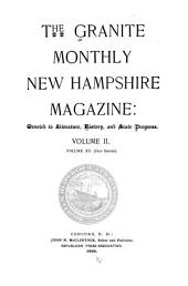 The Granite Monthly: A Magazine of Literature, History and State Progress, Volume 12