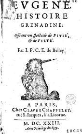 Eugène, histoire grenadine : offrant un spectacle de pitié et de piété, par I. P. C. E.