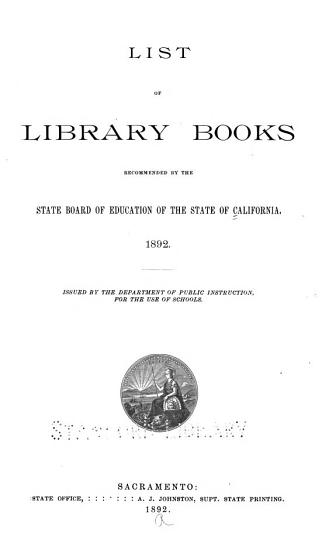 List of Library Books Recommended by the State Board of Education of the State of California  1892 PDF