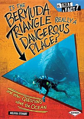 Is the Bermuda Triangle Really a Dangerous Place