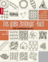 Das gro  e Zentangle Buch PDF