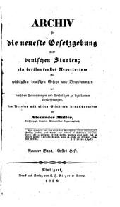 Archiv für die neueste Gesetzgebung aller deutschen Staaten: Band 9