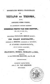 Dissertatio medica inauguralis de Tetano et Trismo ...