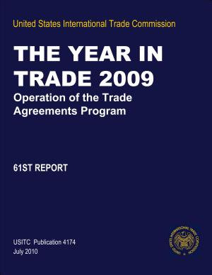 The Year in Trade 2009  Operation of the Trade Agreements Program  61st Report PDF