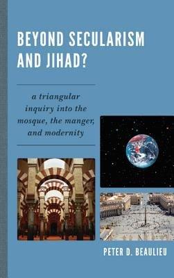 Beyond Secularism and Jihad  PDF