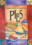 Best of Favorite Recipes from Quilters: Pies