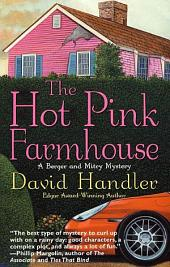 The Hot Pink Farmhouse: A Berger and Mitry Mystery