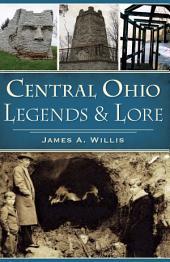 Central Ohio Legends & Lore