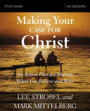 Making Your Case For Christ Study Guide Book PDF