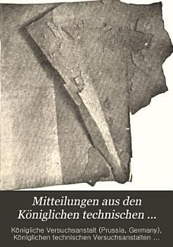 Mitteilungen aus den K  niglichen technischen Versuchsanstalten PDF