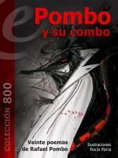Pombo y su combo: 20 poemas de Rafael Pombo, ilustrados por Rocío Parra