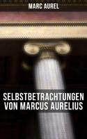Selbstbetrachtungen von Marcus Aurelius PDF