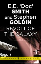 Revolt of the Galaxy: Family d'Alembert, Book 10