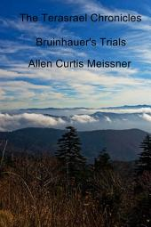 The Terasrael Chronicles: Bruinhauer's Trials