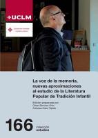 La voz de la memoria  nuevas aproximaciones al estudio de la Literatura Popular de Tradici  n Infantil PDF
