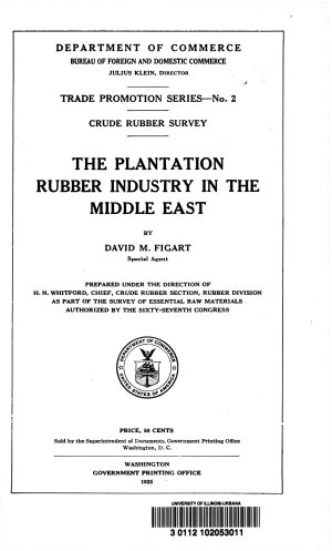 The Plantation Rubber Industry in the Middle East  sic