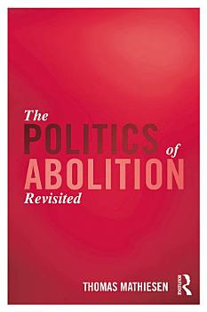 The Politics of Abolition Revisited PDF
