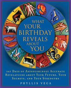 What Your Birthday Reveals About You Book