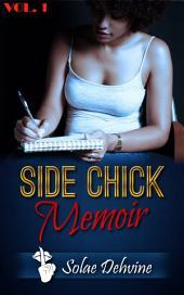 Side Chick Memoir: Part 1