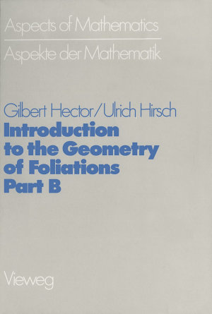 Introduction to the Geometry of Foliations, Part B