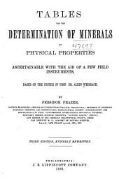 Tables for the Determination of Minerals by Physical Properties Ascertainable with the Aid of a Few Field Instruments