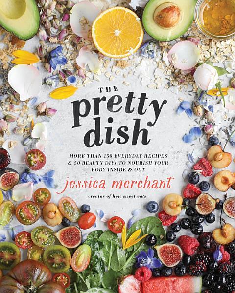 Download The Pretty Dish Book